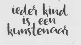 Quote Ieder kind is een kunstenaar